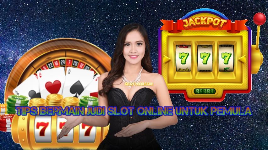 Tips Bermain Slot Online Untuk Pemula